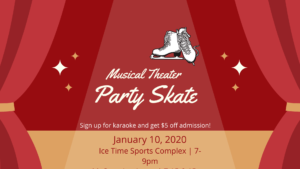Musical Theater Party Ice Skate
