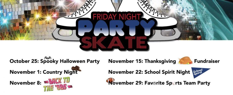 Friday Night Skate Party